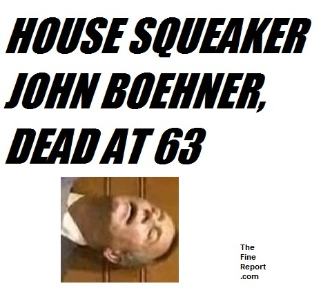 bOEHNER DEAD ANNOUNCEMENT