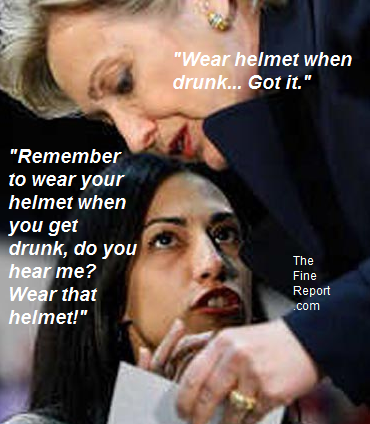 Huma admonishes Hillary to wear her drunk helmet