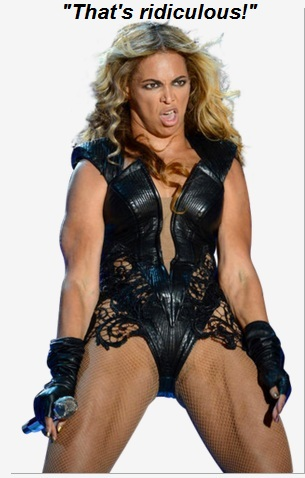 Beyonce27 thats ridicullous