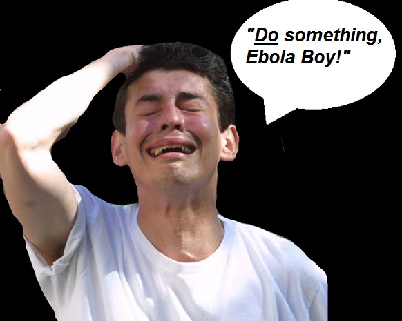 Do something ebola boy