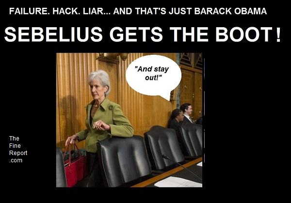 Sebelius gets the boot