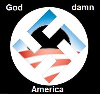 Obama nazi swastika God damn America